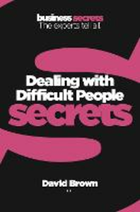 Ebook in inglese Dealing With Difficult People (Collins Business Secrets) Brown, David