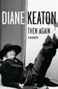 Ebook in inglese Then Again Keaton, Diane