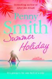 Ebook in inglese Summer Holiday Smith, Penny