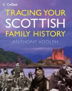 Ebook in inglese Collins Tracing Your Scottish Family History Adolph, Anthony