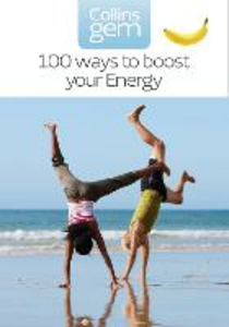 Ebook in inglese 100 Ways to Boost Your Energy (Collins Gem) Cheung, Theresa