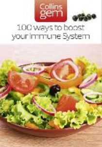 Ebook in inglese 100 Ways to Boost Your Immune System (Collins Gem) Cheung, Theresa