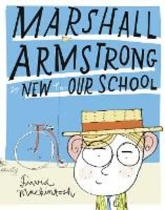 Marshall Armstrong Is New To Our School - David Mackintosh - cover