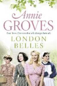 London Belles - Annie Groves - cover