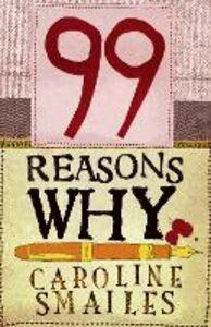 Foto Cover di 99 Reasons Why, Ebook inglese di Caroline Smailes, edito da HarperCollins Publishers