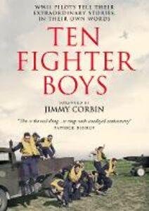 Foto Cover di Ten Fighter Boys, Ebook inglese di AA.VV edito da HarperCollins Publishers