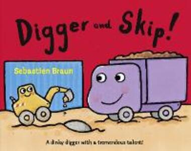 Digger and Skip - Sebastien Braun - cover