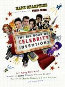 The Big Book of Celebrity Inventions - Mark Champkins - cover