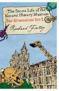 Ebook in inglese Dry Store Room No. 1: The Secret Life of the Natural History Museum (Text Only) Fortey, Richard
