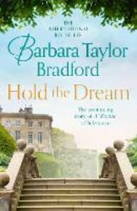 Ebook in inglese Hold the Dream Bradford, Barbara Taylor