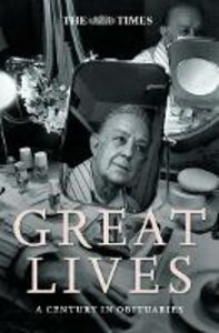 Ebook in inglese Times Great Lives: A Century In Obituaries Various
