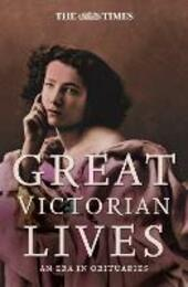 Times Great Victorian Lives