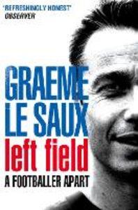 Ebook in inglese Graeme Le Saux: Left Field Saux, Graeme Le