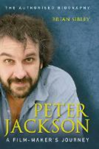 Ebook in inglese Peter Jackson: A Film-maker's Journey Sibley, Brian