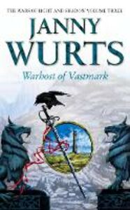 Ebook in inglese Warhost of Vastmark (The Wars of Light and Shadow, Book 3) Wurts, Janny