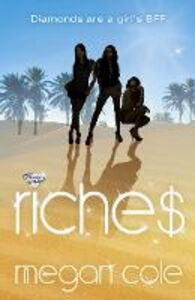 Ebook in inglese Riches: Snog, Steal and Burn Cole, Megan