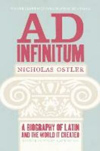 Ebook in inglese Ad Infinitum: A Biography of Latin Ostler, Nicholas
