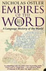 Ebook in inglese Empires of the Word: A Language History of the World Ostler, Nicholas