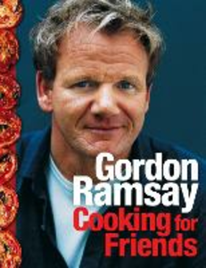 Ebook in inglese Cooking for Friends Ramsay, Gordon