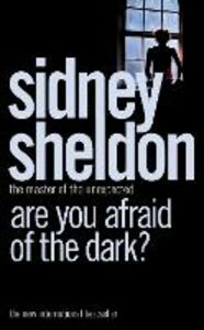 Ebook in inglese Are You Afraid of the Dark? Sheldon, Sidney