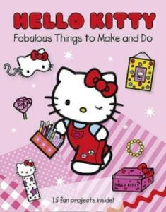 Hello Kitty Fabulous Things to Make and Do Book - cover