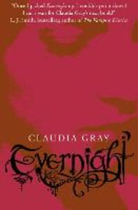 Ebook in inglese Evernight (Evernight, Book 1) Gray, Claudia