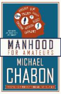 Ebook in inglese Manhood for Amateurs Chabon, Michael