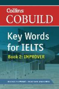 COBUILD Key Words for IELTS: Book 2 Improver: IELTS 5.5-6.5 (B2+) - cover