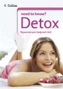 Foto Cover di Detox (Collins Need to Know?), Ebook inglese di Gill Paul, edito da HarperCollins Publishers