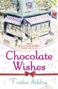 Ebook in inglese Chocolate Wishes Ashley, Trisha