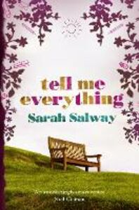 Ebook in inglese Tell Me Everything Salway, Sarah