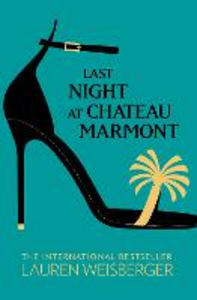 Ebook in inglese Last Night at Chateau Marmont Weisberger, Lauren
