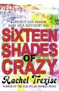 Ebook in inglese Sixteen Shades of Crazy Trezise, Rachel
