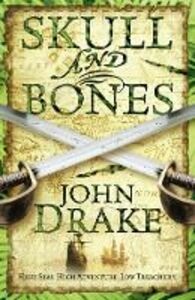 Ebook in inglese Skull and Bones Drake, John