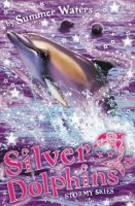 Ebook in inglese Stormy Skies (Silver Dolphins, Book 8) Waters, Summer