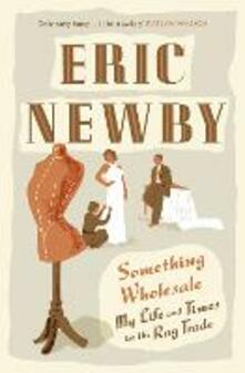 Something Wholesale - Eric Newby - cover