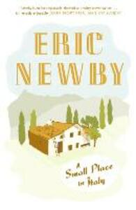 A Small Place in Italy - Eric Newby - cover
