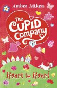 Ebook in inglese Heart to Heart (The Cupid Company, Book 2) Aitken, Amber