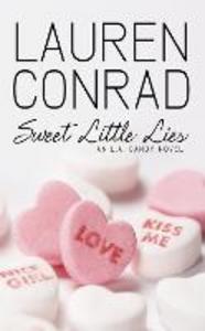 Ebook in inglese Sweet Little Lies: An LA Candy Novel (LA Candy, Book 1) Conrad, Lauren