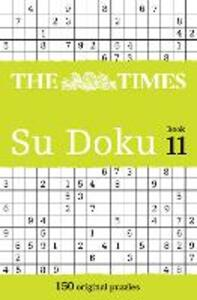 The Times Su Doku Book 11: 150 Challenging Puzzles from the Times - Puzzler Media - cover