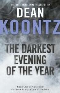 The Darkest Evening of the Year - Dean Koontz - cover