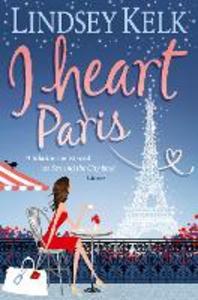 Ebook in inglese I Heart Paris Kelk, Lindsey