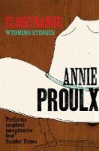 Foto Cover di Close Range, Ebook inglese di Annie Proulx, edito da HarperCollins Publishers