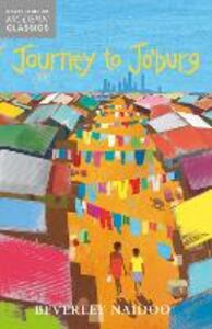 Ebook in inglese Journey to Jo'Burg (Essential Modern Classics) Naidoo, Beverley