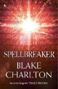 Ebook in inglese Spellbreaker Charlton, Blake