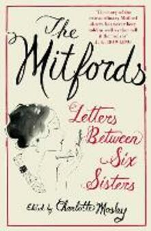 Mitfords: Letters between Six Sisters
