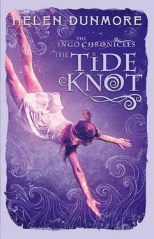Tide Knot (The Ingo Chronicles, Book 2)