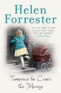 Foto Cover di Twopence to Cross the Mersey, Ebook inglese di Helen Forrester, edito da HarperCollins Publishers