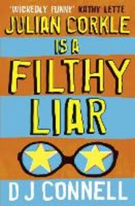 Ebook in inglese Julian Corkle is a Filthy Liar Connell, D. J.