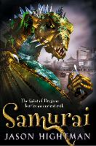 Ebook in inglese Saint of Dragons: Samurai Hightman, Jason